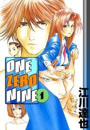 ONE ZERO NINE