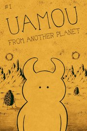 UAMOU FROM ANOTHER PLANET