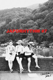 JAPORHYTHM #7/  Location Kyoto